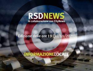RSDNEWS GR LOCALE edizione delle ore 19 (30/11/2020)